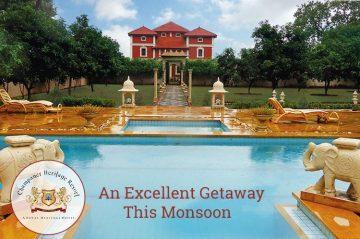 Champaner Heritage Resort-An Excellent Getaway this Monsoon