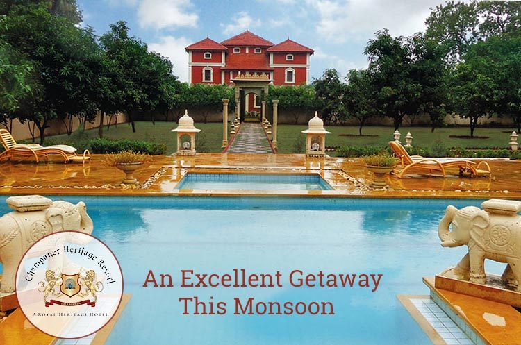 Champaner Heritage Resort-An Excellent Getaway this Monsoon