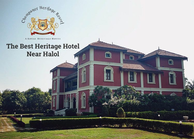 The Best Heritage Hotel Near Halol-Champaner Heritage Resort