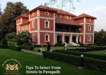 Tips To Select From Hotels In Pavagadh-Champaner Heritage Resort